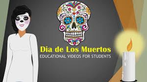dia de los muertos lesson educational video for students