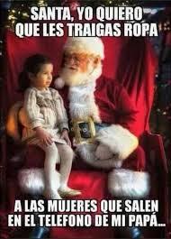 Memes De Santa Claus - dopl3r com memes santa yo quiero oue les traigas ropa a las
