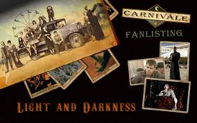 carnivale season 2 light and darkness the carnivale fanlisting