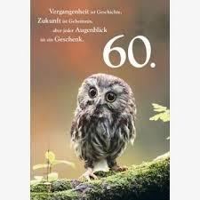 spr che zum 60 geburtstag geburtstagskarte eule mit spruch zum 60 de bürobedarf