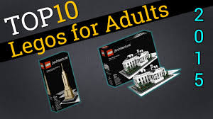 top 10 legos for adults 2015 best legos