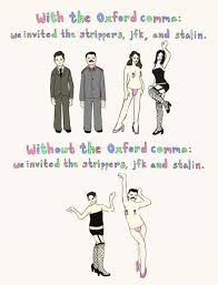 Comma Meme - stop being pretentious about the oxford comma