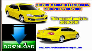 service repair manual jeeta bora a5 2005 2006 2007 2008 2009 youtube