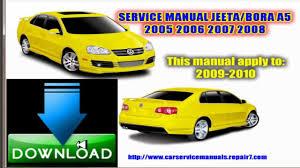 service repair manual jeeta bora a5 2005 2006 2007 2008 2009 youtube