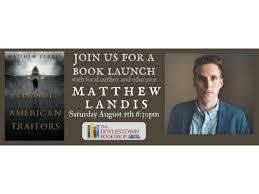 Barnes And Noble Doylestown Pa Aug 5 Matt Landis League Of American Traitors Doylestown