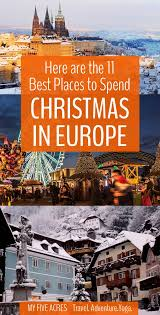 these are the 11 best places to spend in europe my