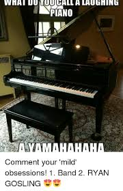 Piano Meme - what dunmiuchall alaulihing piano comment your mild obsessions 1