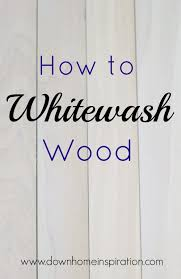 how to whitewash wood cabinets how to whitewash wood whitewash wood woods and inspiration