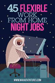 45 jobs offer flexible night time schedules full or part time