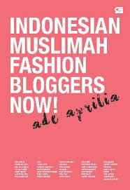blogger muslimah indonesian muslimah fashion blogger now book by ade aprilia