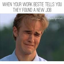 Memes For Work - 25 best memes about work bestie work bestie memes