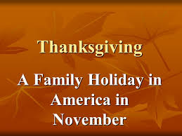 thanksgiving a family in america in november ppt