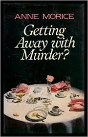morice cuisine getting away with murder cheap amazon co uk morice