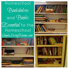 5 days of homeschooling essentials homeschool bookshelves and
