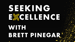 Seeking Font Seeking Excellence Podcast Brett Pinegar