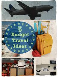 budget friendly travel ideas vacationmaybe