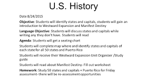 Manifest Destiny Map U S History Date 8 24 2015 Objective Students Will Identify