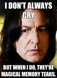 But When I Do Meme - best snape harry potter memes