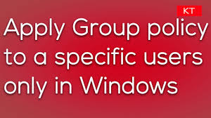 how to apply group policy to a particular user only youtube