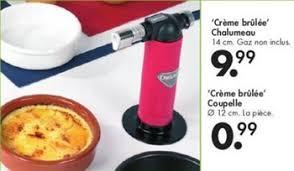 promotion casa crème brulee chalumeau produit maison casa