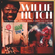 Willie Hutch Baby Come Home Soulmusic Com