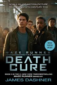 Maze Runner The Cure Tie In Edition Maze Runner Book Three By