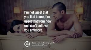 He Loves Me Not Quotes by 60 Quotes About Liar Lies And Lying Boyfriend In A Relationship