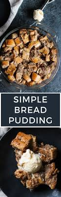 simple bread pudding the blissful balance