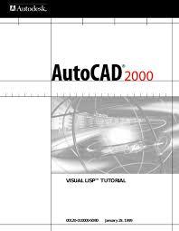 autocad tutorial with exle manual auto cad 2000 visual lisp tutorial autocad