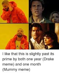Drake Be Like Meme - i like that this is slightly past its prime by both one year drake