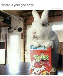 Silly Rabbit Meme - silly rabbit memebase funny memes