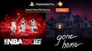 Home Design Games Ps4 Playstation Plus June 2016 Free Games Include Nba 2k16 And Gone Home