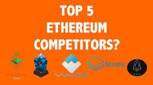 top 5 ethereum competitors ether in the news