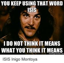 Inigo Montoya Meme Generator - 25 best memes about my name is inigo montoya my name is