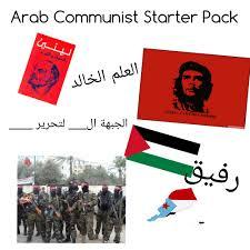 Arab Meme - i m really proud of this meme for my arab comrades fullcommunism