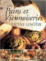 lenotre ecole de cuisine pains et viennoiseries bread and viennese breads lenotre