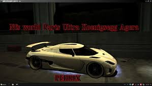 koenigsegg tron nfs world ultra parts koenigsegg agera p3drix youtube