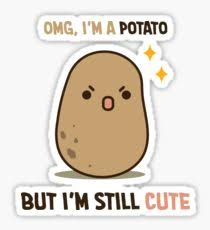 Meme Potato - potato meme stickers redbubble