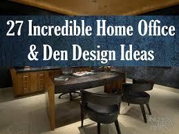 27 Incredible Home fice Den Design Ideas by Top Interior
