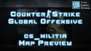 cs go militia map preview and hostage rescue changes tgn youtube