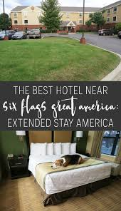 Six Flags Ad The Best Hotel Near Six Flags Great America Extended Stay America