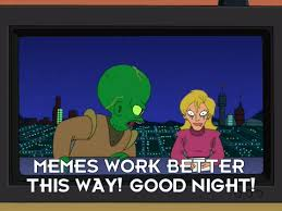 Futurama Meme Maker - looking for the best futurama meme s on the web well we all know