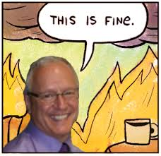 Single Dad Meme - single dad this is fine this is fine know your meme