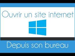 comment mettre sur le bureau un raccourci créer un raccourci d un site sur bureau windows
