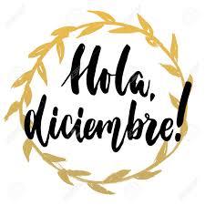 imagenes hola diciembre hola diciembre hello december in spanish hand drawn lettering