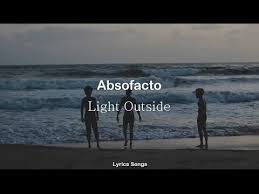 absofacto light outside lyrics