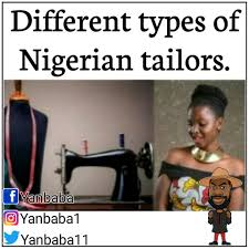 memegod on twitter different types of nigerian tailors yanbaba