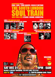 ra the south london soul train new year u0027s eve at clf art cafe