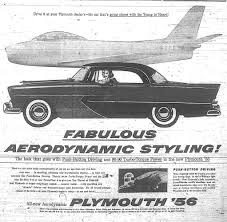 newspaper car ads fabulous aerodynamic styling u2013 plymouth 1956 photos from the vault