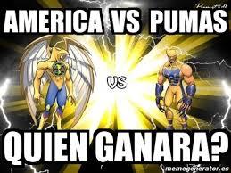 Memes De Pumas Vs America - meme personalizado america vs pumas quien ganara 1645937